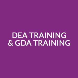 DEA Training & GDA Training