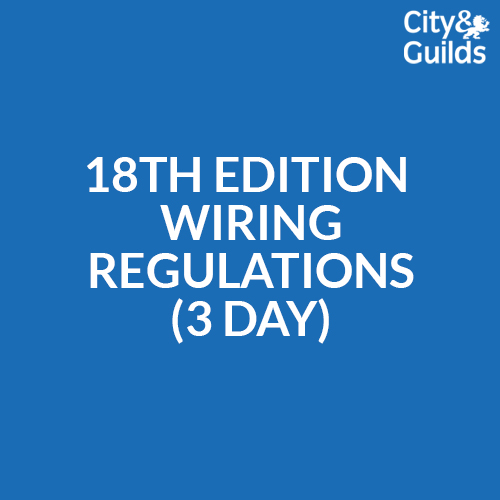 18th Edition Wiring Regulations 3 Day